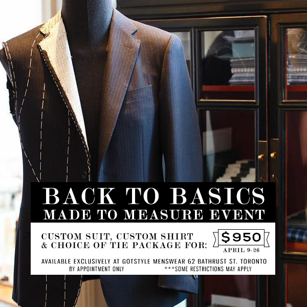 Back To Basics: Made-To-Measure Event April 9th to 26th