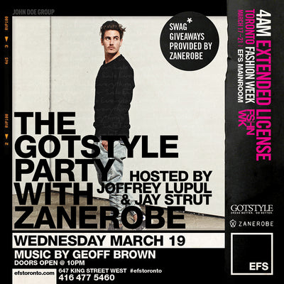 Gotstyle Celebrates Fashion Week W/ Zanerobe and Joffrey Lupul At EFS