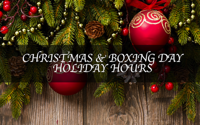 Christmas & Boxing Day Holiday Hours