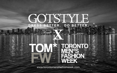 Gotstyle Teams Up With Toronto Men's Fashion Week [TOM*] For Men's Fashion4Hope Charity Show