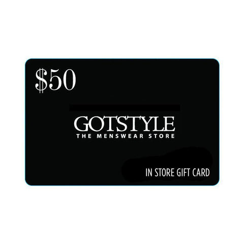 Giftcard MS - Gift Cards Gotstyle Gift Card - Gotstyle The Menswear Store