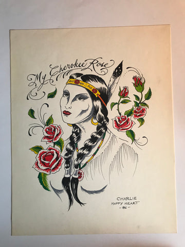 My Cherokee Rose - Original Drawing by GTC (Charlie Happy Heart) 1986