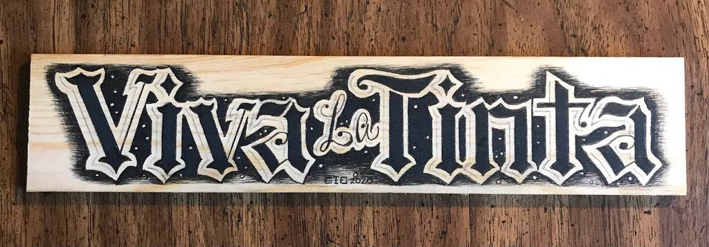 Drawing on Wood Viva La Tinta, #10 One of a Kind