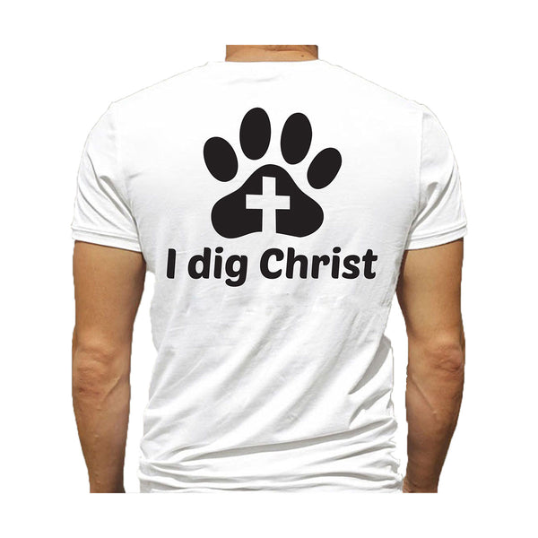 T-Shirt - I Dig Christ - Black or White