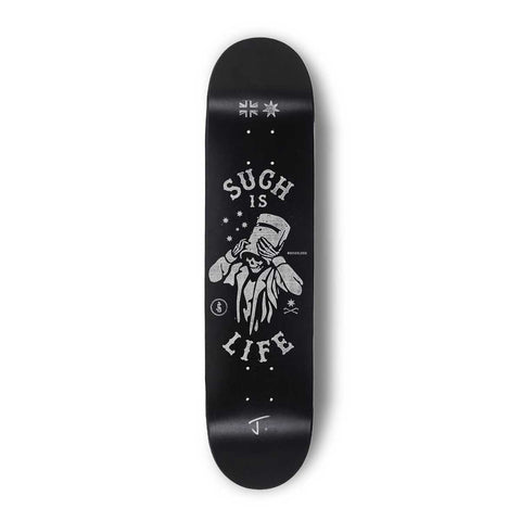 Such Is Life Skateboard