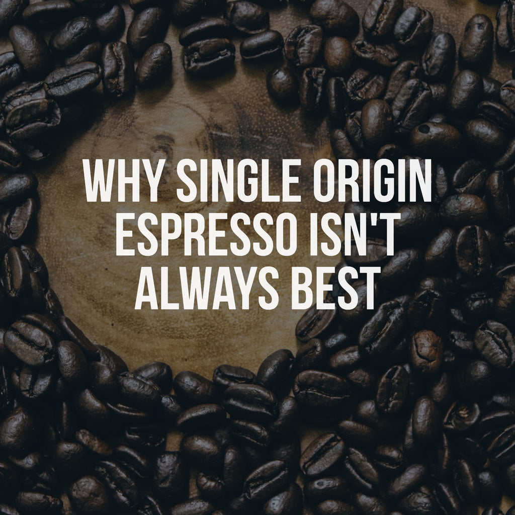 The Trouble with Single Origin Espresso