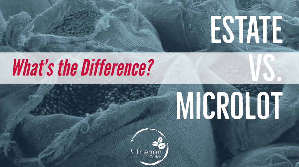 Estate vs Microlot: What's the Difference?