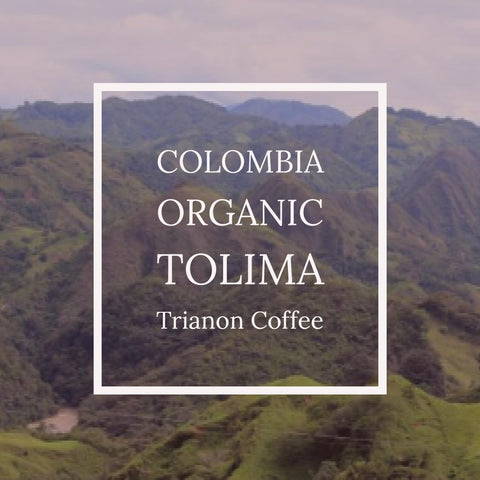 Colombia Organic Tolima Saint Peters from Trianon Coffee