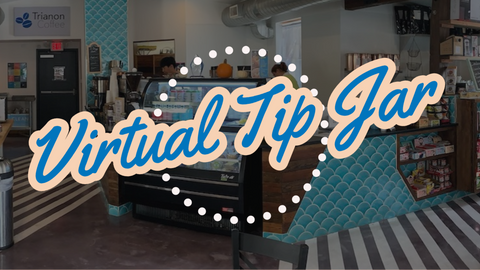 "Dontate to Trianon Coffee's ""Virtual Tip Jar"" Barista Relief Fund"