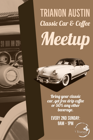 Every 2nd Sunday starting in September, bring your classic car and get free drip coffee or 50% off any other beverage.