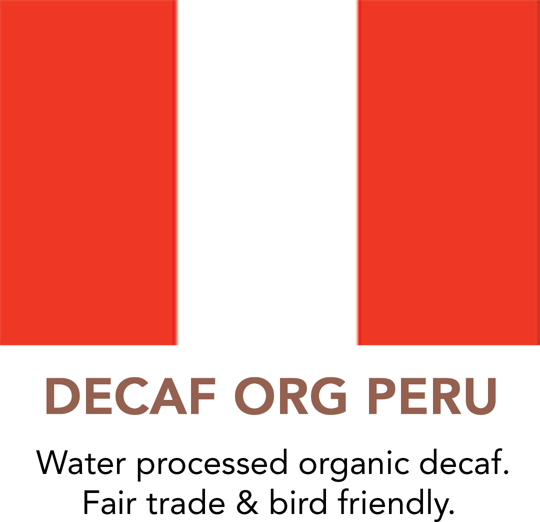 Decaf Peru Fair Trade Bird Friendly