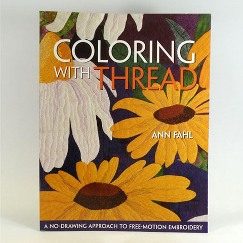 Coloring with Thread Free Motion Embroidery by A Fahl