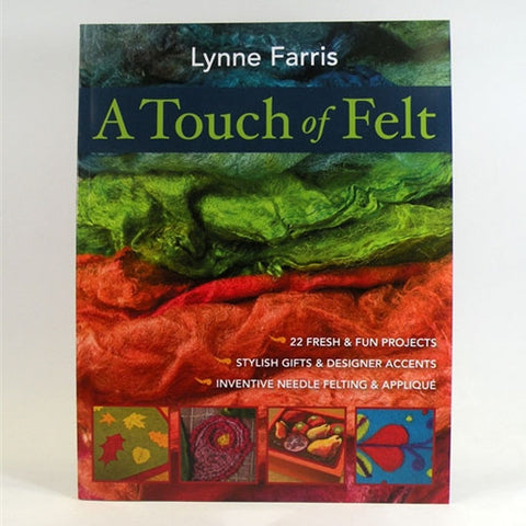 A Touch of Felt Book by Lynne Farris