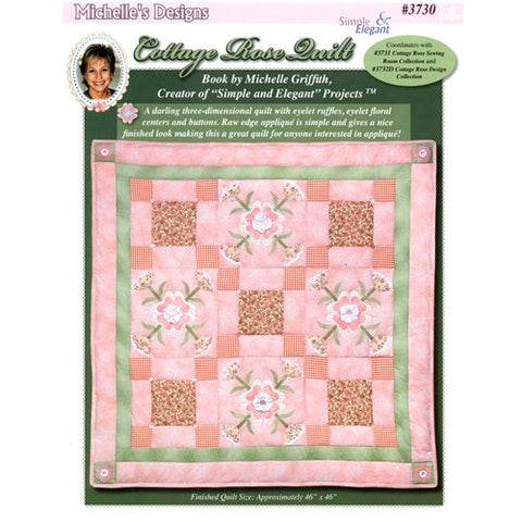 Cottage Rose Quilt Pattern by Michelle's Designs