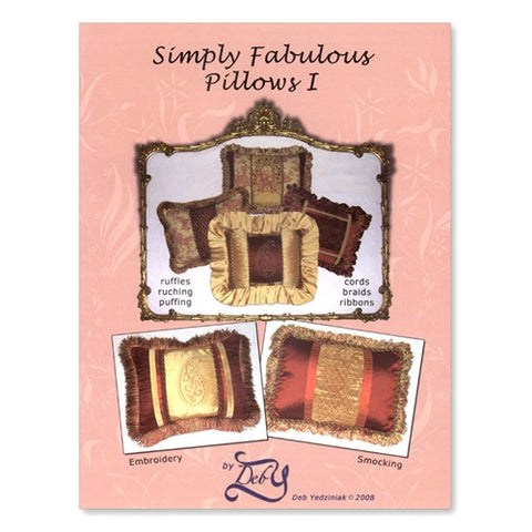 Simply Fabulous Pillows I by Deb Yedziniak