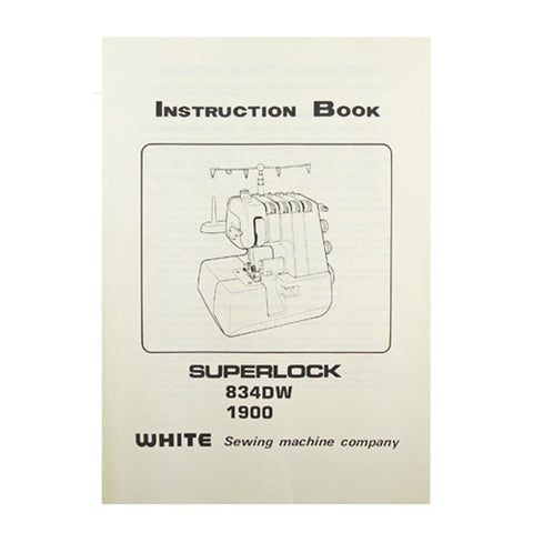 Instruction Book White Serger 1900, 834DW