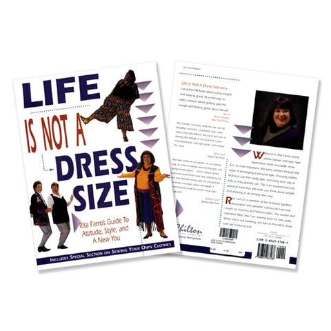 Life Is Not A Dress Size by Rita Farro