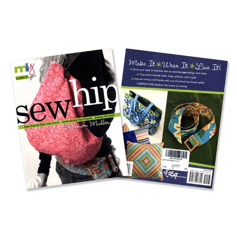 Make it You--Sew Hip by Shannon Mullen