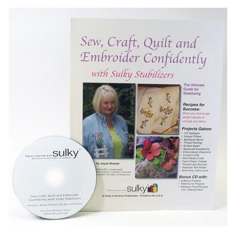 Sew, Craft, Quilt & Embroider Confidently with Sulky