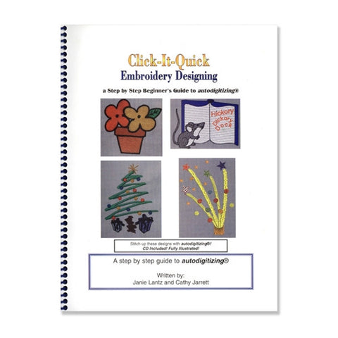Click-It-Quick Embroidery Designing Book