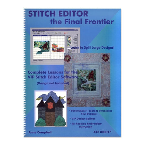 Stitch Editor, the Final Frontier by Anne Campbell