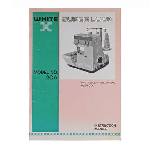 Instruction Book for White Superlock Serger 206
