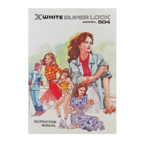 Instruction Book for White Superlock Serger 504