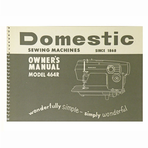 Instruction Book for White 464R Domestic
