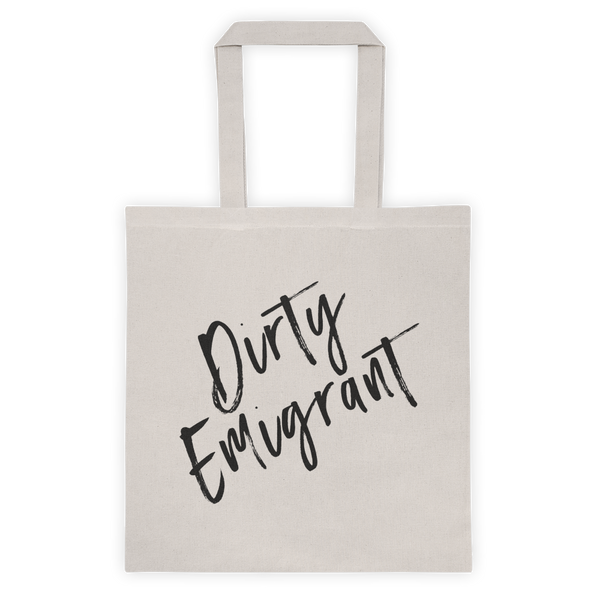 DIRTY EMIGRANT Tote