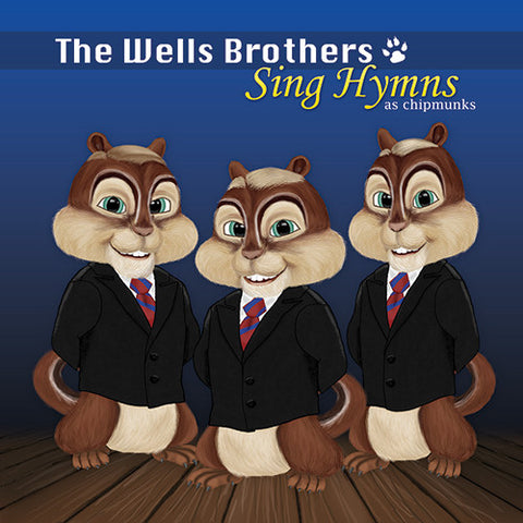 Hymns as Chipmunks