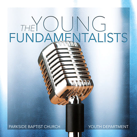 The Young Fundamentalists