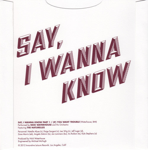 Say, I Wanna Know | 45