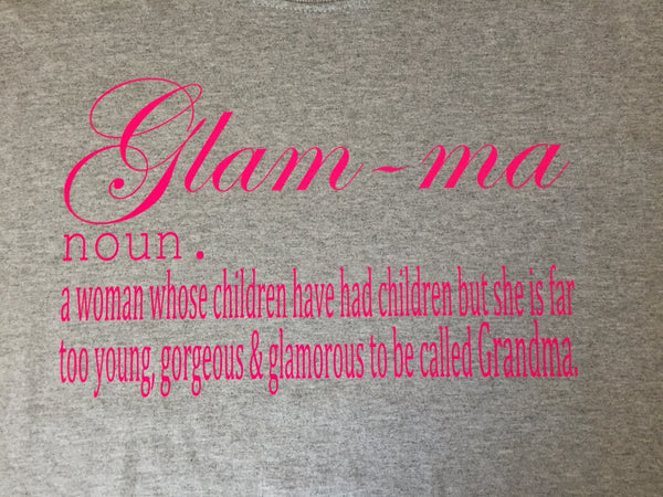 Glam-ma t-shirt ,Brand It Creations