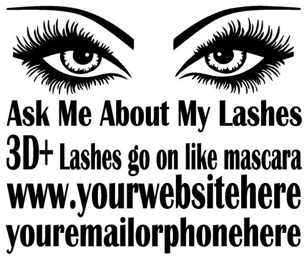 Ask me About my Lashes ,Brand It Creations