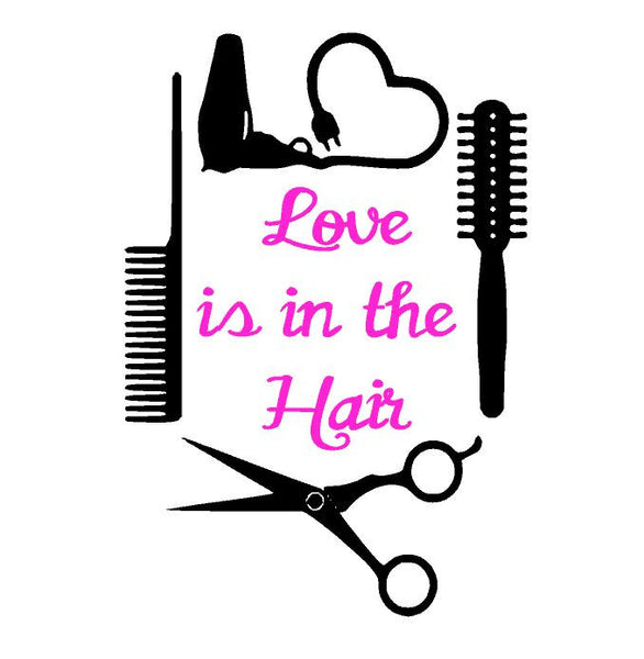 Love is in the Hair T-shirt ,Brand It Creations