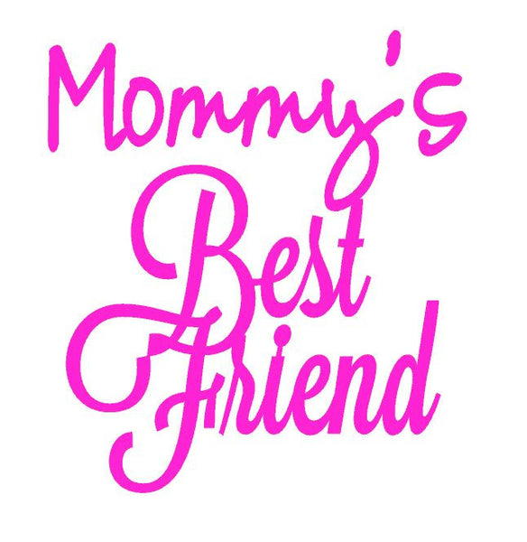 Mommy's Best Friend ,Brand It Creations