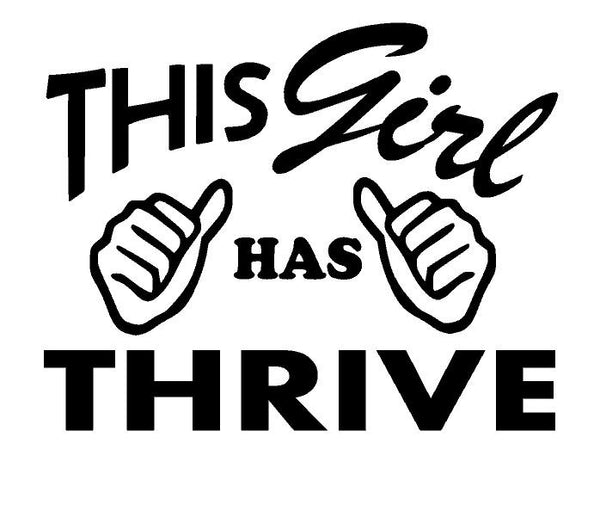 This Girl has Thrive
