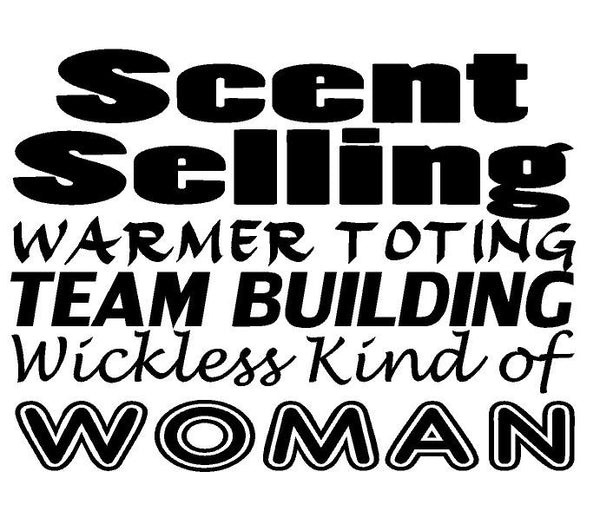 Wickless Woman Scentsy T-shirt