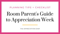 Room Parent's Guide to Teacher Appreciation