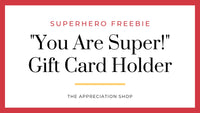 Superhero Gift Card Holder Freebie
