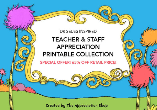 Dr. Seuss Inspired Appreciation Week Printables Collection - The Appreciation Shop