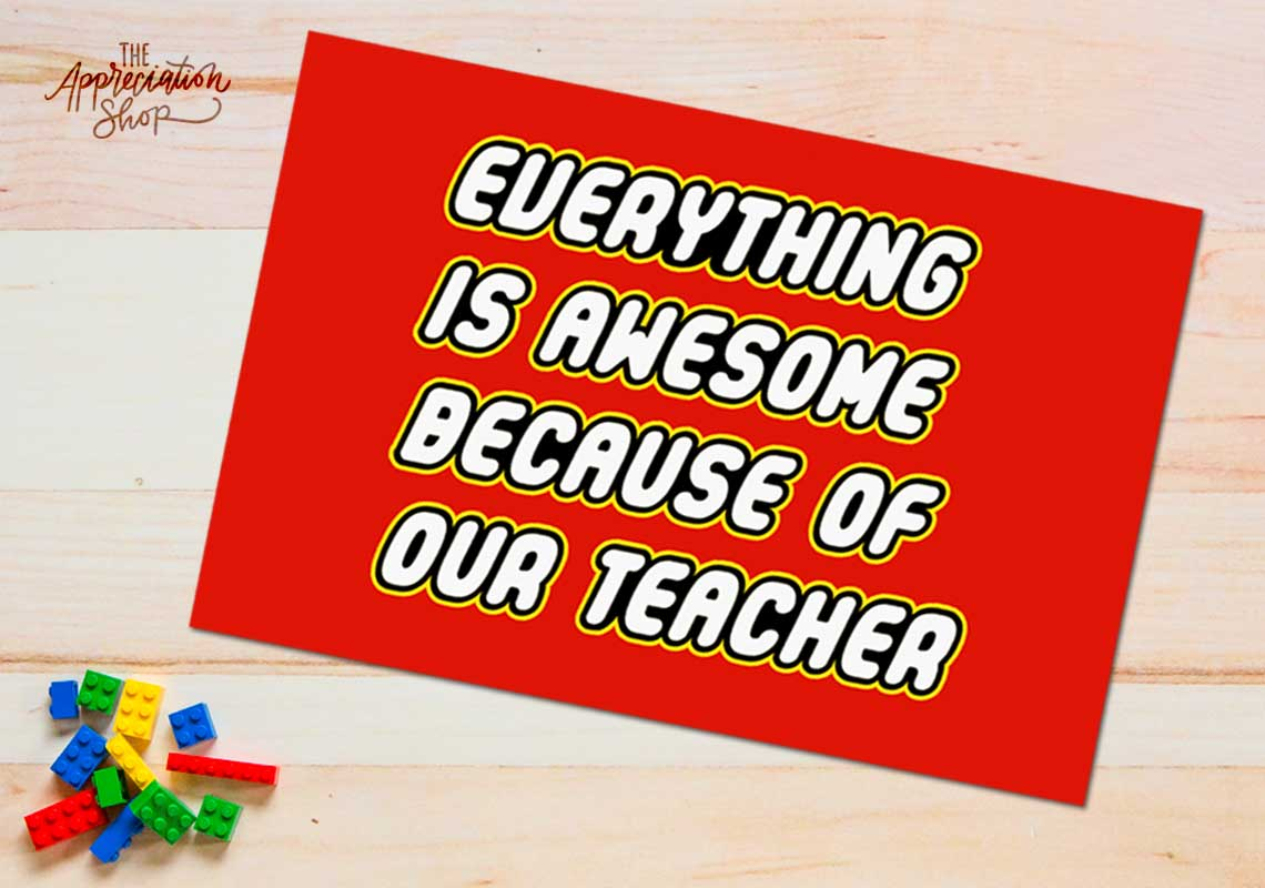 """Everything is Awesome because of our Teacher"" poster - The Appreciation Shop"