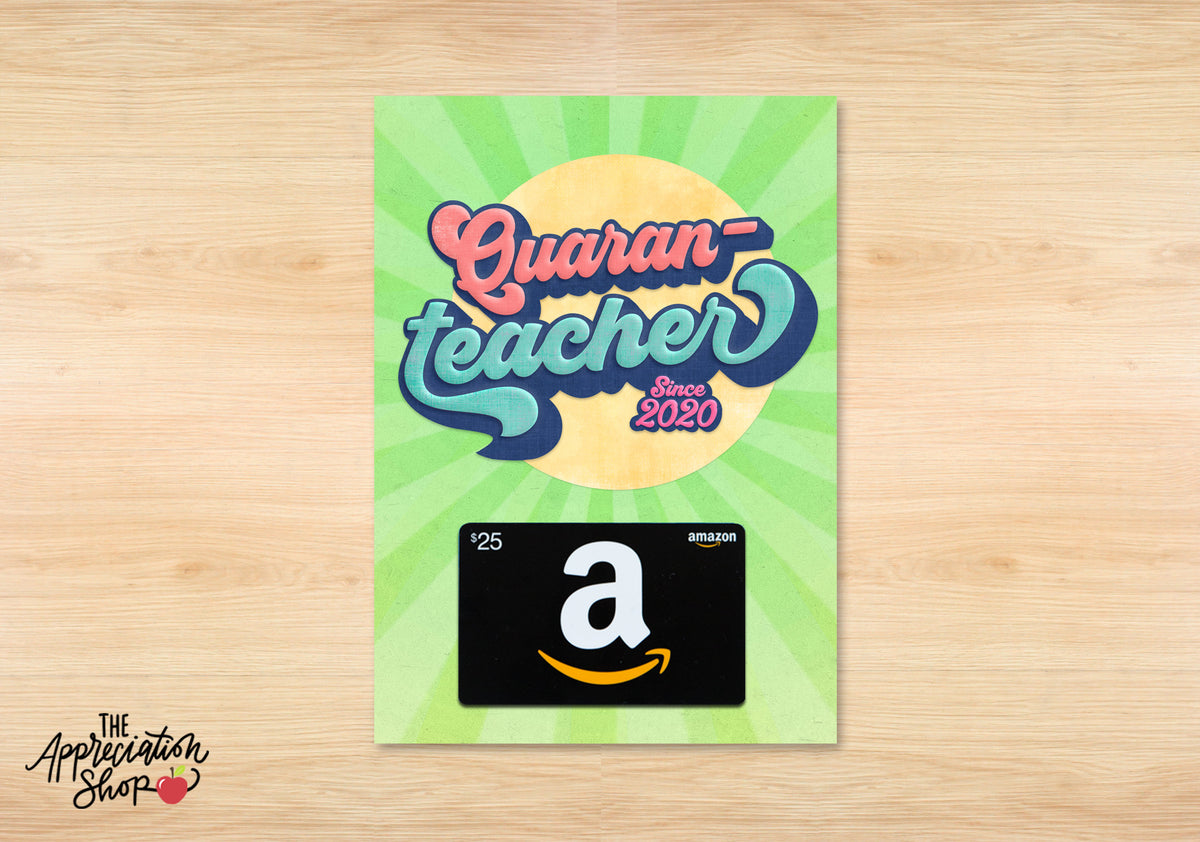 """Quaran-Teacher"" Gift Card Holder - The Appreciation Shop"