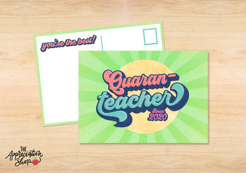 """Quaran-Teacher"" Postcard - The Appreciation Shop"