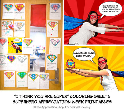 """I Think You Are Super!"" Teacher Appreciation Coloring Sheet and Posters - The Appreciation Shop"