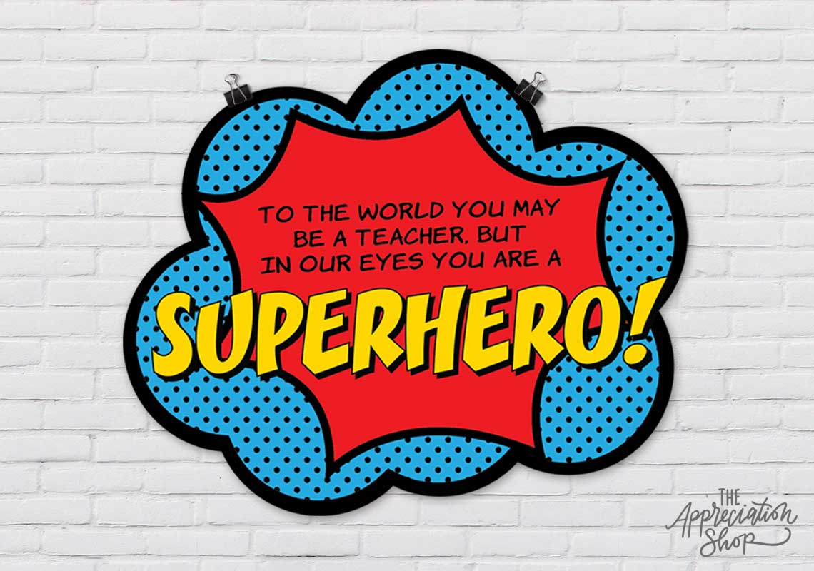 """In Our Eyes You Are a Superhero"" Poster - The Appreciation Shop"