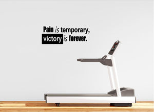 "Home Gym Wall Decal - 10"" x 27"" ""Pain is temporary, victory is forever"" Inspirational Wall Decal"