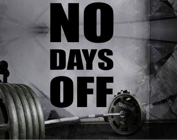 Gym Wall Decal For Home Gym Motivational Fitness - No Days Off