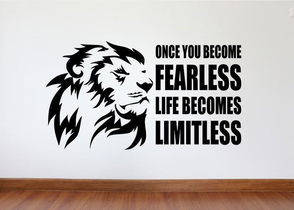 "Wall Decal, Motivational Wall Decor ""Once You Become Fearless Life Becomes Limitless"""