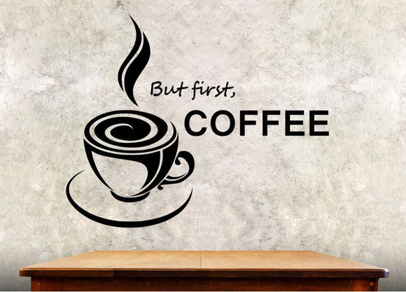 Kitchen Wall Decal - But First Coffee - 27h
